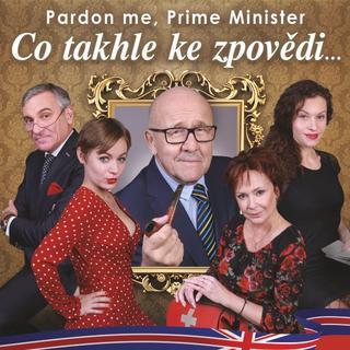 orig_Co_takhle_ke_zpovedi_Pardon_Me_Prime_Minister_S_2020359461.jpg